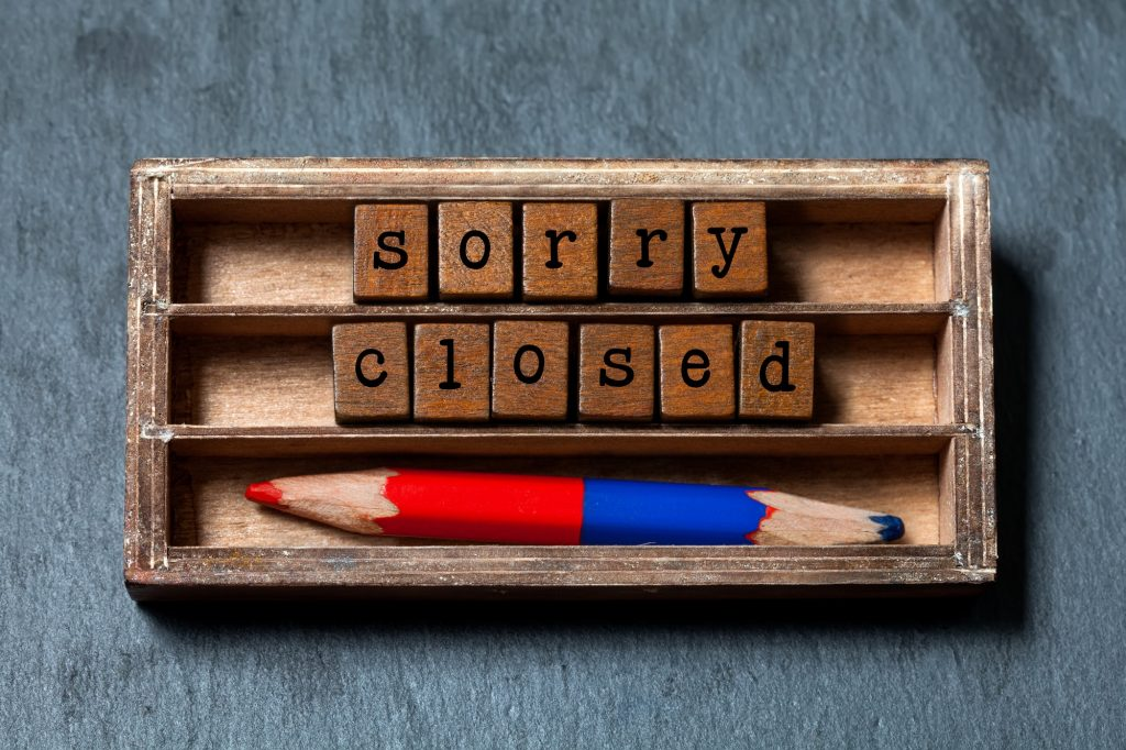 Sorry we are closed concept.